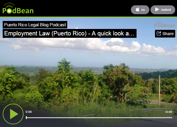 Employment Law in Puerto Rico: Podcast by Santiago Lampon