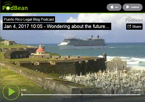 """""""Wondering"""" podcast capture from Puerto Rico Legal Blog"""
